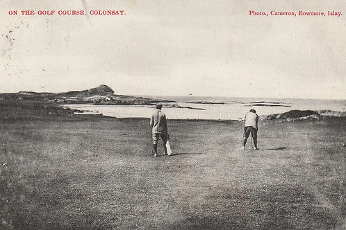 Colonsay Golf Links Ref.2599 C.pre 1909