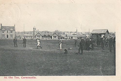 Carnoustie At The Tee Ref.2285 C.1903-05