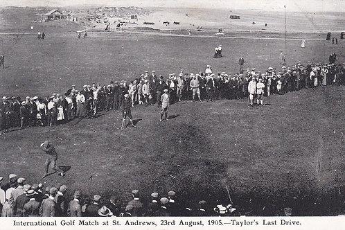 Taylors Last Drive St Andrews Match.Ref 496 C.1905