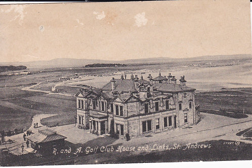 St.Andrews R & A Clubhouse Ref.2142a C.1914-18