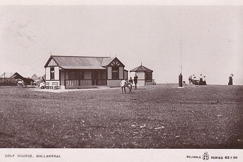SOLD>Ref.771.Ballantrae Golf Links & Club House Ref.771 C.1911