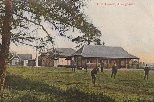 Blairgowrie Golf Pavilion & Links Ref.2582 C.pre 1909