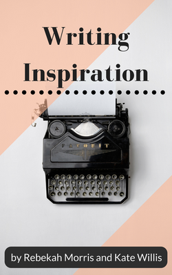 Writing Inspiration by Rebekah and Kate Cover
