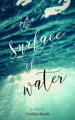 The surface of water by Cynthia Beach