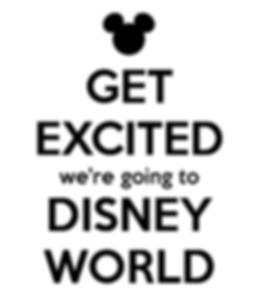 get-excited-we-re-going-to-disney-world.