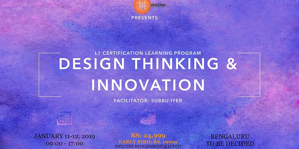 Design Thinking & Innovation : L1 Certification Learning Program