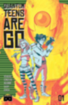 Quantum Teens Are Go #1 Cover