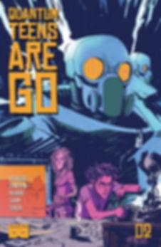 Quantum Teens Are Go #2 Cover