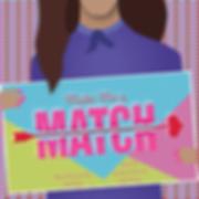 45- Make Me a Match PRINT (1).png