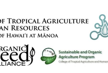 Hawaiian-NOVIC Organic Plant Breeding Intensive On Oahu
