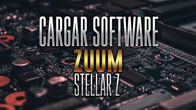 ¡CARGAR SOFTWARE ZUUM STELLAR Z!