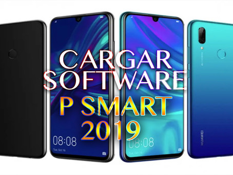 ¡CARGAR SOFTWARE - HUAWEI PSMART 2019 (VIA MICRO SD)!