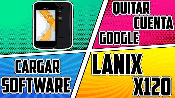 ¡CARGAR SOFTWARE LANIX X120!