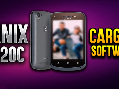¡CARGAR SOFTWARE - LANIX X120C!