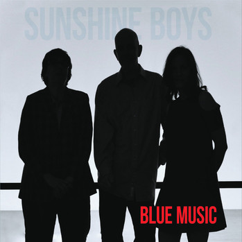 Sunshine Boys - Blue Music