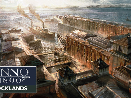 """ANNO 1800's First Season 3 DLC """"DOCKLANDS"""" Launches Alongside Free Weekend Event"""