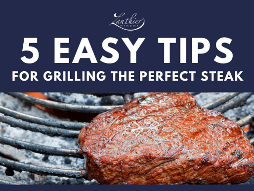 5 Grilling Tips for the Perfect Steak