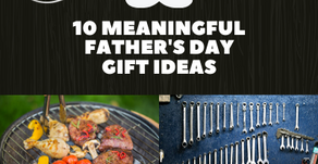 10 Meaningful Father's Day Gift Ideas