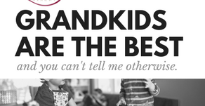 Grandkids are the Best