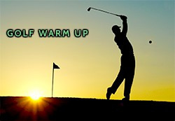 THE WARM UP - GOLF