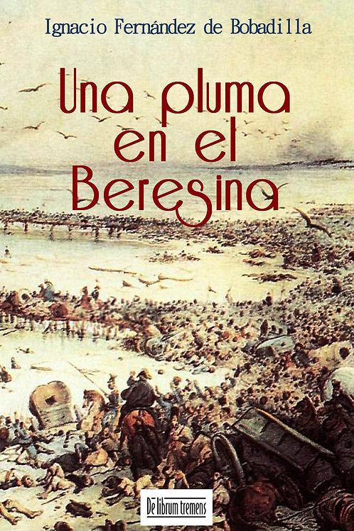 Una pluma en el Beresina