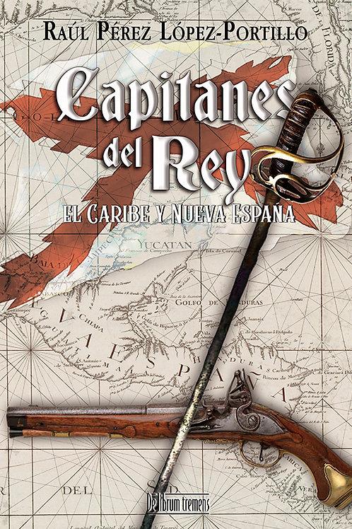 Capitanes del Rey. El Caribe y Nueva España