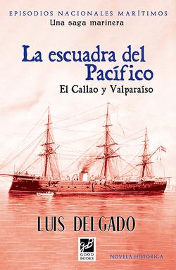 La escuadra del Pacífico.