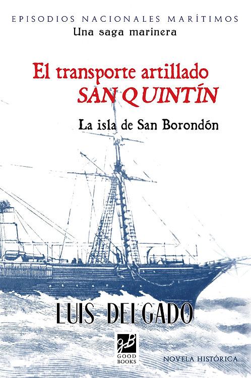 """El transporte artillado """"San Quintín"""""""