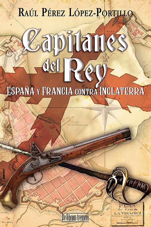 Capitanes del Rey I. España y Francia contra Inglaterra