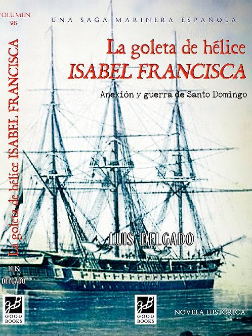 La goleta de Hélice Isabel Francisca