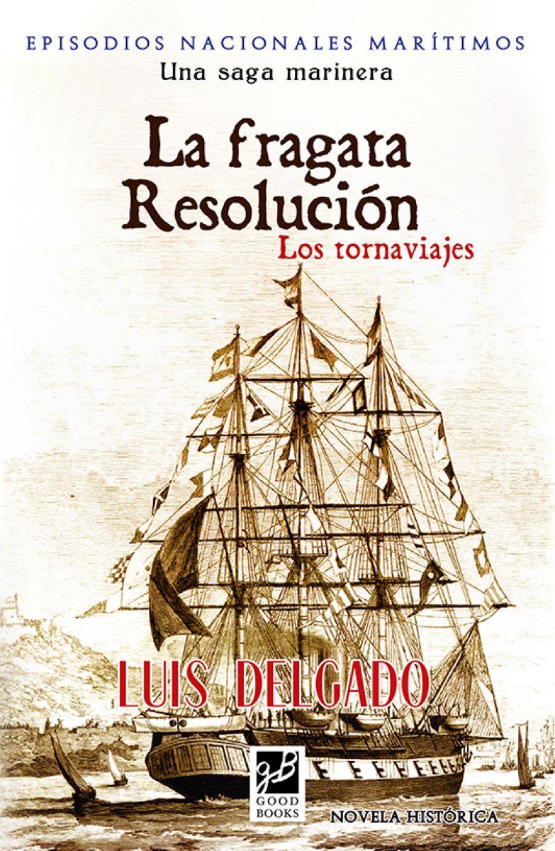 La Fragata Resolución
