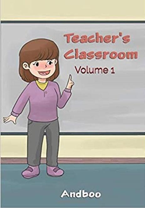 Teacher's Classroom: Volume 1
