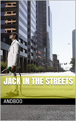 Jack in the Streets