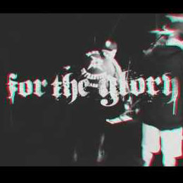 FOR THE GLORY - WITH NO REGRETS