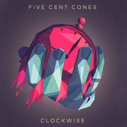 FIVE CENT CONES - CLOCKWISE