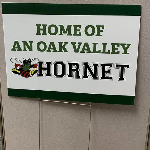 Oak Valley Hornet - Yard Sign