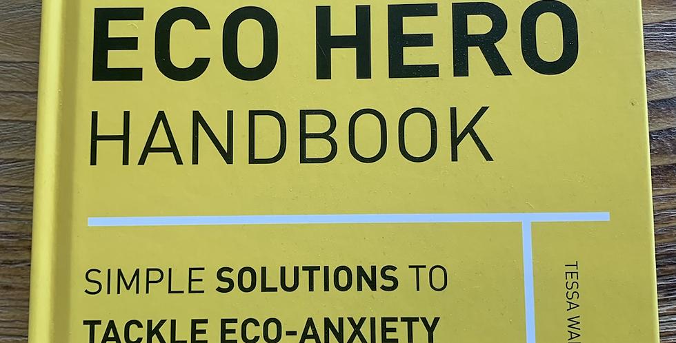 The Eco Hero Handbook