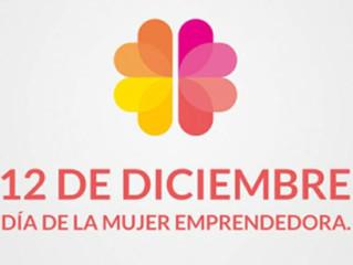 12 de Diciembre - Día de la mujer Emprendedora - (+)