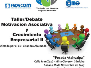 """TALLER / DEBATE """" MOTIVACIÓN ASOCIATIVA Y CRECIMIENTO EMPRESARIAL II """""""