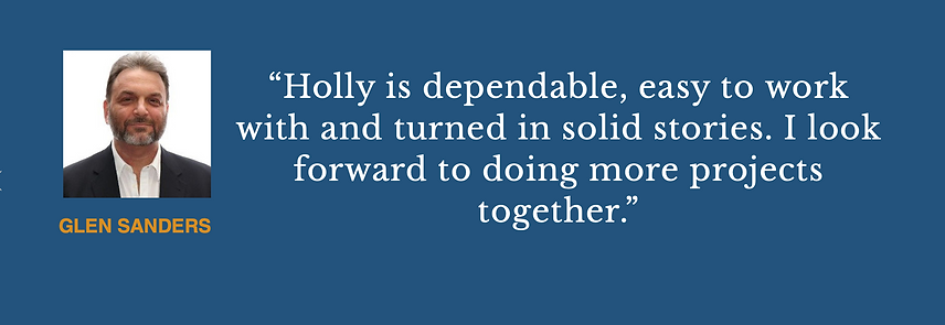 Glen Sanders says: Holly is a dependable copywriter.