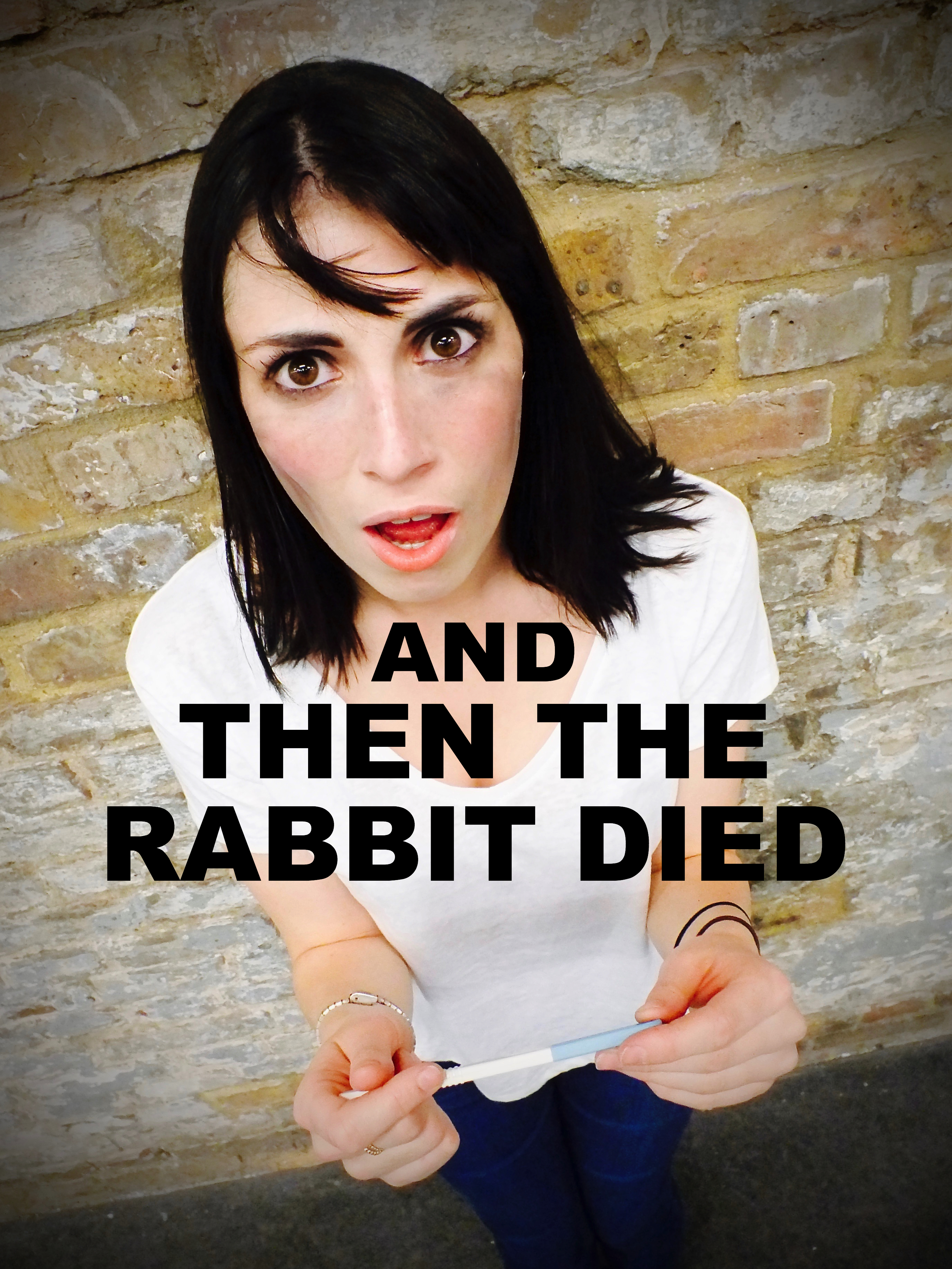 And Then The Rabbit Died