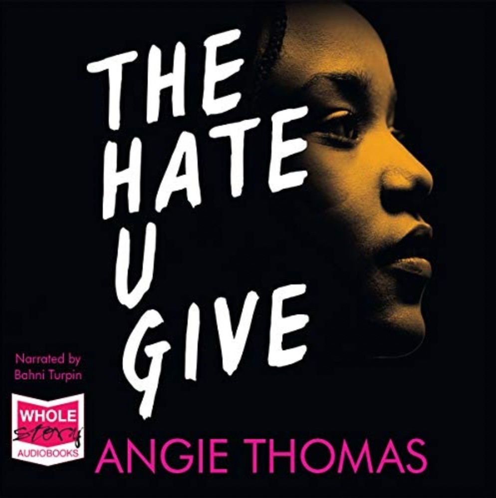 Book cover of The Hate U Give, by Angie Thomas.