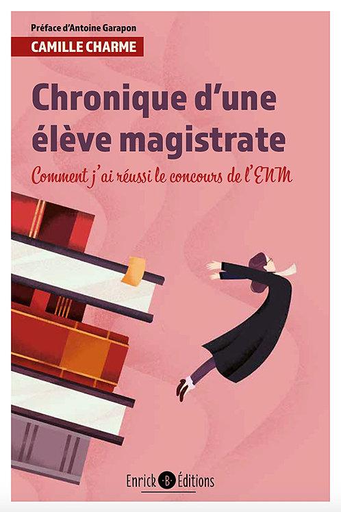 Chroniques d'une élève magistrate, 2ème édition