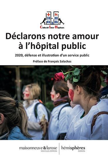 Déclarons notre amour à l'hôpital public