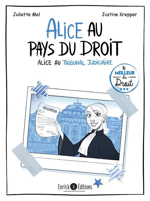 Alice au pays du droit - Alice au tribunal judiciaire