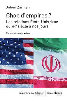Choc d'empires, les relatins Etats-Unis/Iran