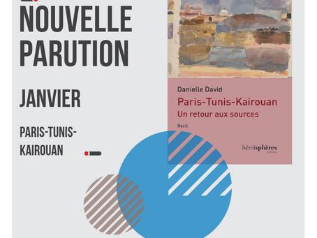 Nouvelle parution : Paris - Tunis - Kairouan