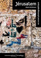 Jérusalem, un essai photographique