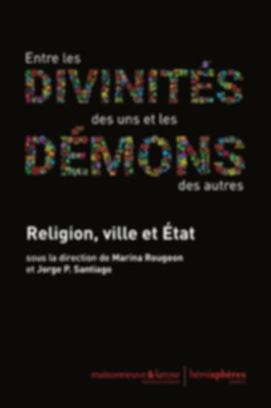 Entre les divinités des uns et les démon