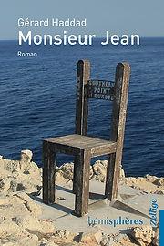 Monsier Jean, Gerard Haddad